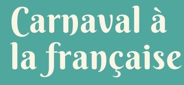 «Carnaval à la française» Δημιουργικό εργαστήριο για παιδιά 6-10 ετών